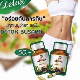 Viên uống thải độc khử mỡ giảm cân Detox Busaba (Thái Lan) 100% giá sỉ