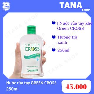 Nước rửa tay khô Green Cross 250ml - hương trà xanh giá sỉ